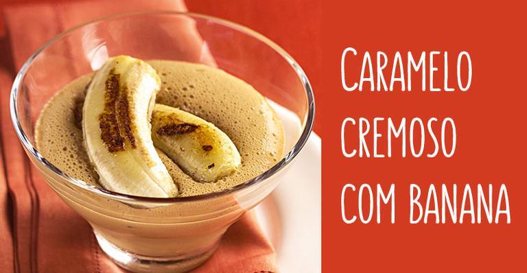 Receita de Caramelo cremoso com banana