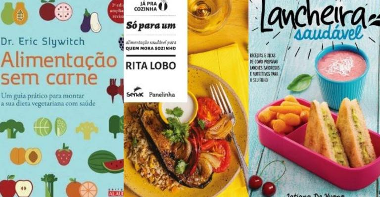 Selecionamos livros que vão te ajudar a fazer refeições saudáveis